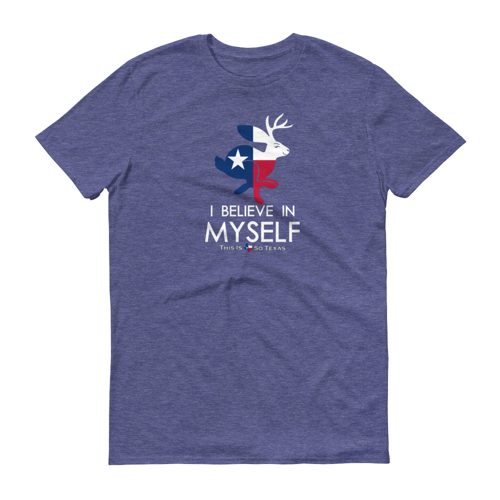 "TX Flag Jackalope ""I believe in myself"" T-Shirt"